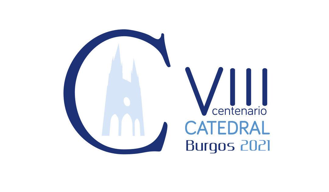 VIII centenario de la Catedral de Burgos